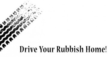 Drive your rubbish Home!